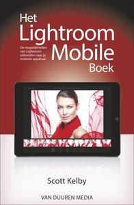 Het Lightroom Mobile Boek door Scott Kelby