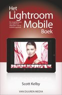 Het Lightroom Mobile Boek door Scott Kelby